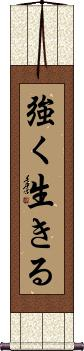Live Strong Wall Scroll