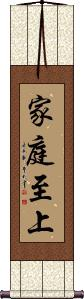 Family Over Everything Wall Scroll