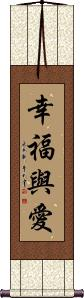 Love and Happiness Wall Scroll