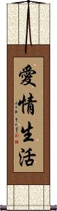 Life of Love Vertical Wall Scroll