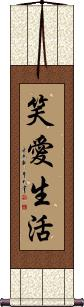 Live Laugh Love Wall Scroll