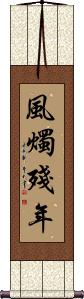 Not Long for this World Wall Scroll