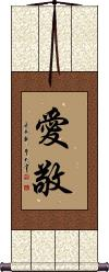 Love and Respect / Kindness and Respect Wall Scroll
