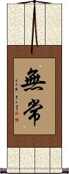 Impermanence Wall Scroll